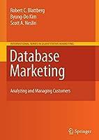 Database Marketing: Analyzing and Managing Customers (International Series in Quantitative Marketing (18))