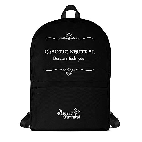 Caverns & Creatures Backpack of Holding - Chaotic Neutral Because Fuck You