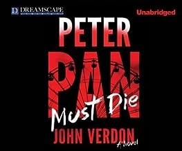 BY Verdon, John ( Author ) [{ Peter Pan Must Die (Dave Gurney #4) By Verdon, John ( Author ) Aug - 05- 2014 ( Compact Disc ) } ]