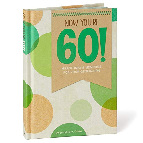 Hallmark Now You're 60! Milestones and Memories for Your Generation Book Gift Books Body, Mind & Spirit
