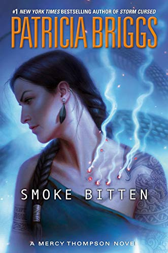 Smoke Bitten (A Mercy Thompson Novel Book 12) (English Edition)