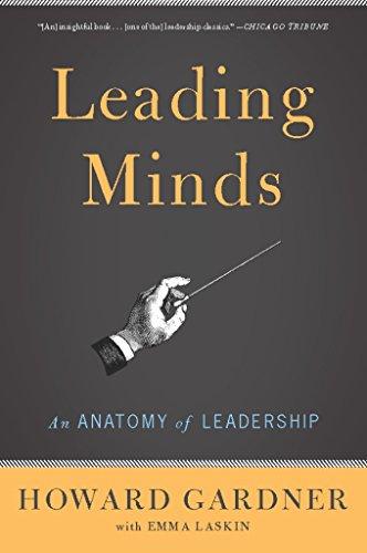 Leading Minds: An Anatomy Of Leadership (English Edition)