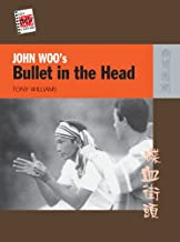 John Woo's Bullet in the Head (The New Hong Kong Cinema)