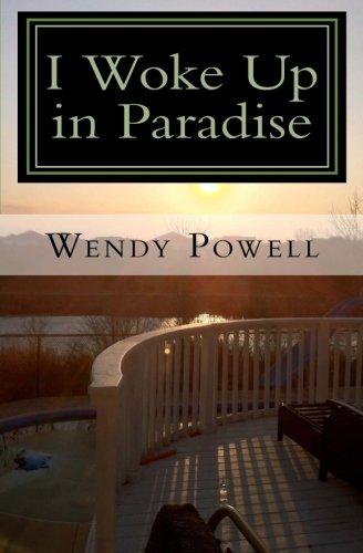 I Woke Up in Paradise: My Journey to Myself