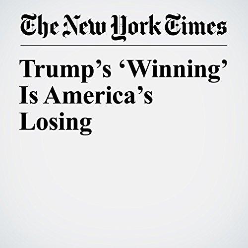 Trump's 'Winning' Is America's Losing copertina