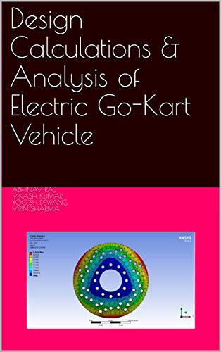 Design Calculations & Analysis of Electric Go-Kart Vehicle