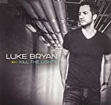 Songtexte von Luke Bryan - Kill the Lights