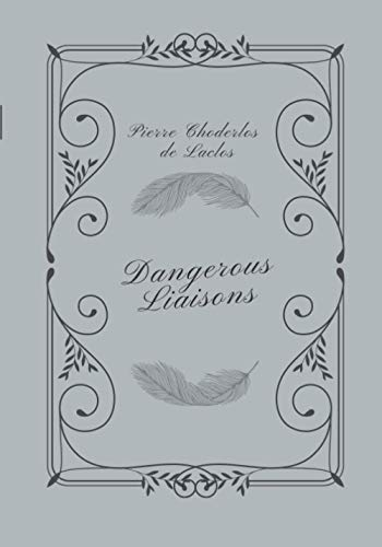 Dangerous Liaisons: The Ultimate Book Club Edition