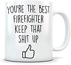 Firefighter Gift Firefighter Mug Firefighter Cup Funny Firefighter Gift Firefighter Thank You Firefighter Appreciation Firemen Gift 11 oz coffee mugs for men women