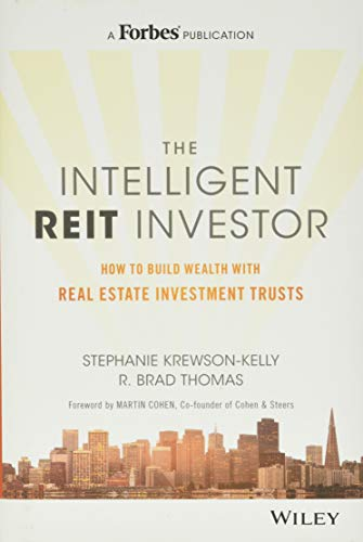 Real Estate Investing Books! - The Intelligent REIT Investor: How to Build Wealth with Real Estate Investment Trusts
