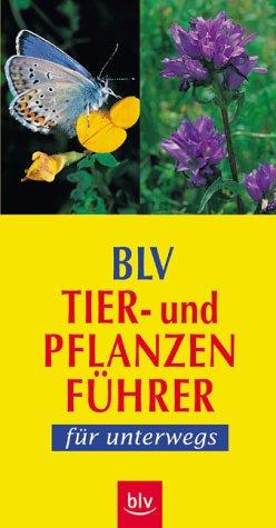 BLV Tier- und Pflanzenführer für unterwegs