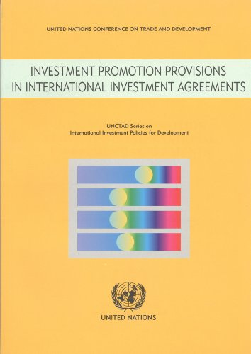 Investment Promotion Provisions in International Investment Agreements (Unctad Series on International Investment Policies for Development)