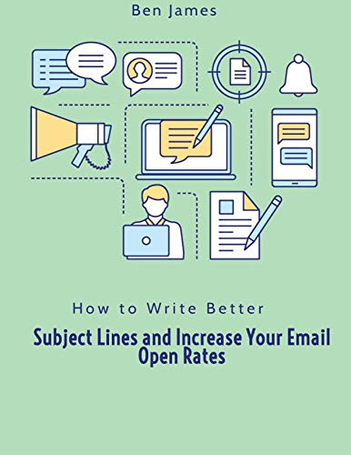 How to Write Better Subject Lines and Increase Your Email Open Rates (English...