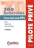700 questions Pilote privé avion PPL - Avec réponses commentées