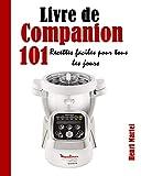 Livre de Companion: 101 Recettes faciles pour tous les jours
