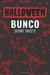 Halloween Bunco Score Sheets: 100 Scoring Pads for Bunco Players, Bunco Score Cards, Score Keeper Tracker Game Record Notebook, Gift Ideas for Bunco ... Background Cover Design, Handy Size 6 x 9
