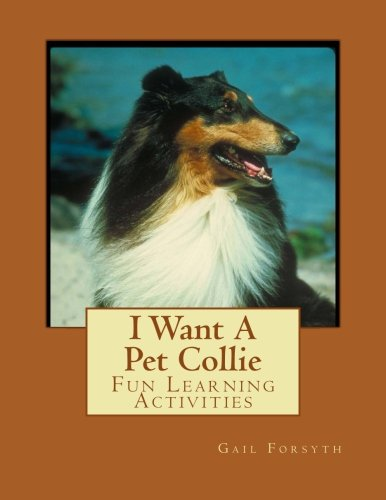 I Want A Pet Collie: Fun Learning Activities