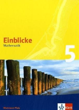 Einblicke Mathematik 5. Ausgabe Rheinland-Pfalz: Schülerbuch Klasse 5 (Einblicke Mathematik. Ausgabe ab 2004)