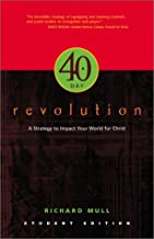 40 Day Revolution: A Strategy to Impact Your World for Christ