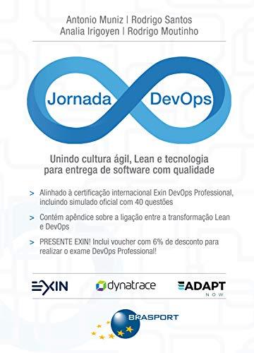 Jornada DevOps: unindo cultura ágil, Lean e tecnologia para entrega de software de qualidade (Jornada Colaborativa)