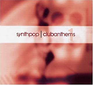 Synthpop Club Anthems 1