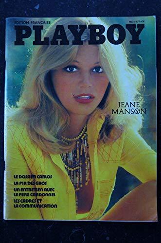 PLAYBOY 042 MAI 1977 COVER JEANE MANSON Le dossier CARLOS INTERVIEW Le père CARDONNEL SHEILA MULLEN