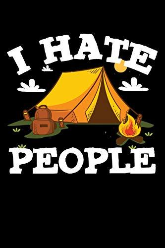 Mein Wohnmobil Reisetagebuch: Dein persönliches Tourenbuch für Wohnmobil und Campingreisen im handlichen 6x9 Format I Motiv: I hate people Zelt