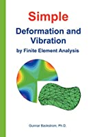 Simple Deformation And Vibration by Fea