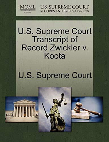 U.S. Supreme Court Transcript of Record Zwickler V. Koota