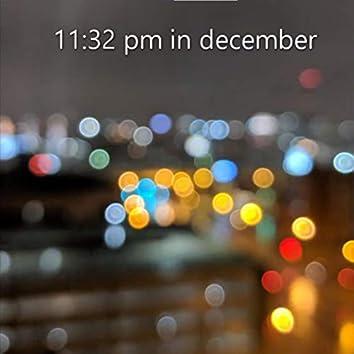 11:32 PM in December