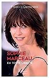 Sophie Marceau en toute liberté