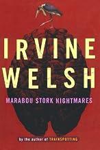 Marabou Stork Nightmares by Irvine Welsh (1997-01-17)