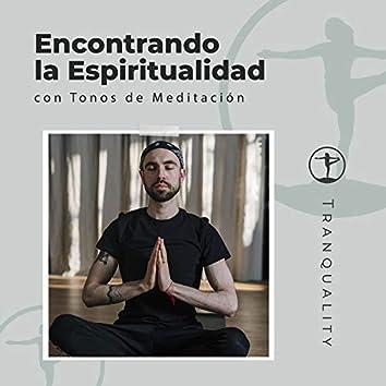 Encontrando la Espiritualidad con Tonos de Meditación