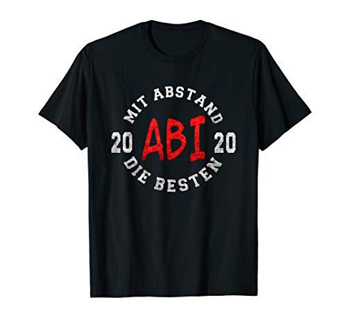 ABI 2020 Mit Abstand Die Besten I Abitur Motto Spruch Shirt T-Shirt
