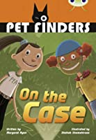 Bug Club Independent Fiction Year 4 Grey B Pet Finders on the Case
