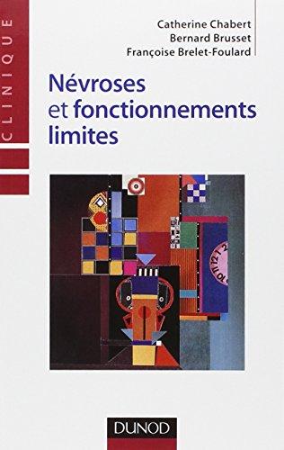 Névroses et fonctionnements limites - 2ème édition