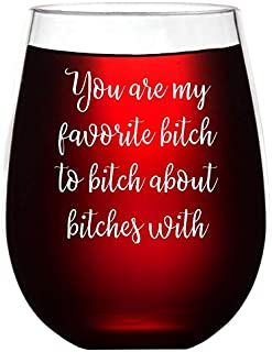 Offbeat Gifts You're My Favorite Bitch - Cute Funny Wine Glass Saying - Best Friend Unbreakable Stemless Plastic Wine Glass - Best Friend Gifts - Shatterproof Outdoor Use - Unique Gag Gift for Women