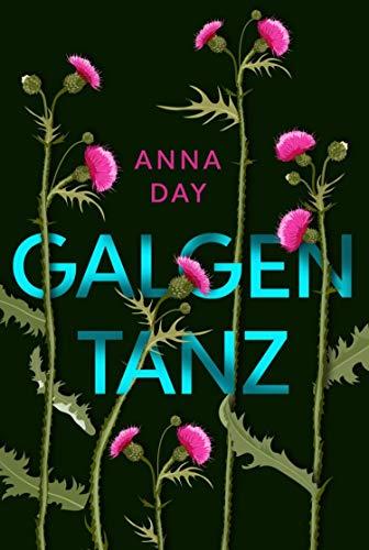 Galgentanz: Der letzte Tanz bevor du stirbst (German...