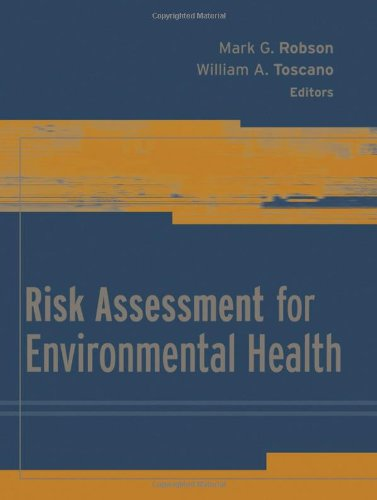 Compare Textbook Prices for Risk Assessment for Environmental Health 1 Edition ISBN 9780787983192 by Robson, Mark G.,Toscano, William A.