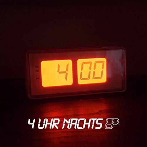 4 Uhr Nachts EP