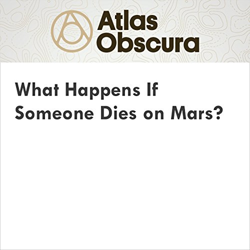 What Happens If Someone Dies on Mars? cover art