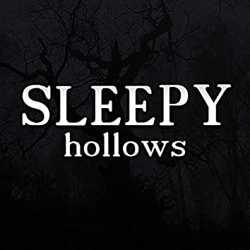 Sleepy Hollows
