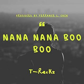 Nana Nana Boo Boo (Extended Version)