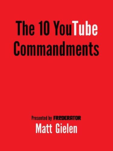 Ten Commandments of YouTube (English Edition)