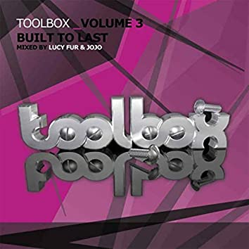 Toolbox Vol. 3 - Built To Last