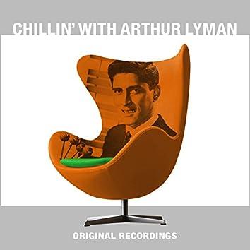 Chillin' with Arthur Lyman