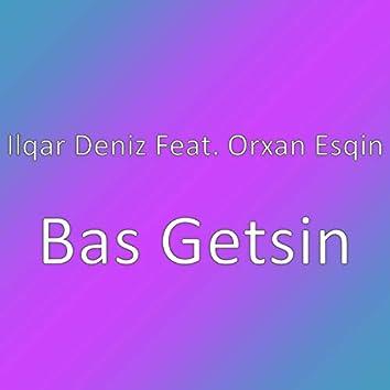 Bas Getsin