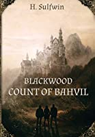 Blackwood: Count of Bahvil