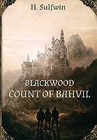 Blackwood: Count of Bahvil