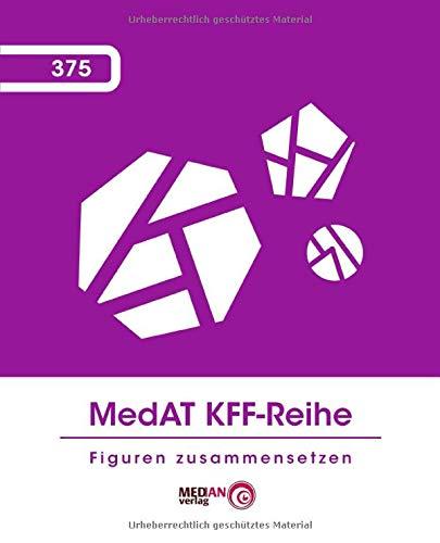 MedAT KFF-Reihe: Figuren zusammensetzen